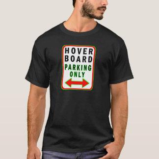 ただ駐車するHoverboard Tシャツ