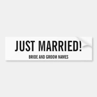 たった今結婚しました! 新郎新婦の名前のバンパーステッカー バンパーステッカー