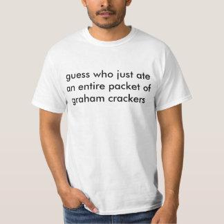だれがちょうどグラハムのcracの全体の包みを食べたか推測して下さい tシャツ