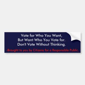 だれがのためのほしいと思うか投票 バンパーステッカー