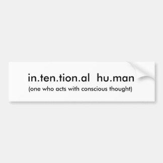 だれが反対論と…機能するかin.ten.tion.al hu.man、(1 バンパーステッカー