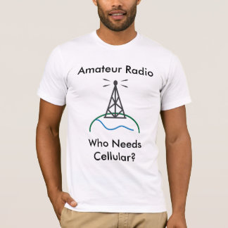 だれが細胞を必要とするかアマチュアラジオか- Tシャツ