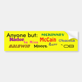 だれでもしかし: 、オバマ、McCain、ネーダー、Barr、Baldwi… バンパーステッカー