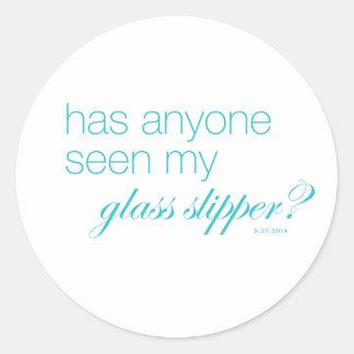 だれでも私のガラススリッパを見ましたか。 ラウンドシール