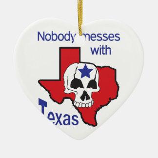 だれもテキサス州と台なしにしません セラミックオーナメント
