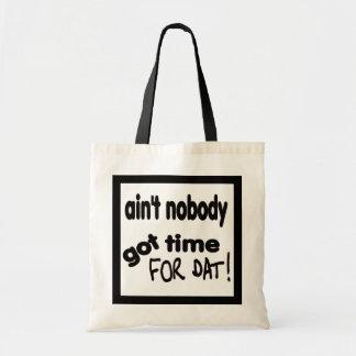 だれもDatの得られた時間ありません トートバッグ