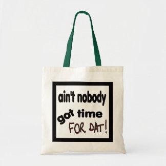 だれもDATの得られた時間ありません! トートバッグ