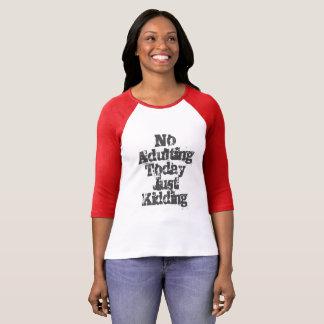 ちょうどからかうAdulting無し Tシャツ