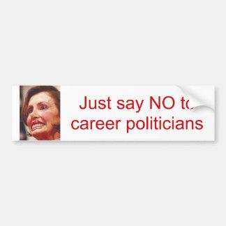 ちょうどキャリアの政治家かナンシーを拒否して下さいPelosi バンパーステッカー