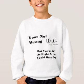 ちょうど任意「あなたの間違わなかった」項目 スウェットシャツ