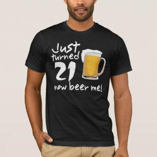 ちょうど回された21今ビール私誕生日のティー Tシャツ