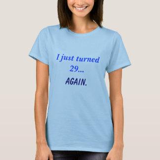 ちょうど回された29…再度 Tシャツ