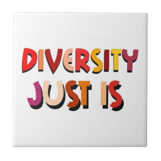 ちょうど多様性はあります タイル