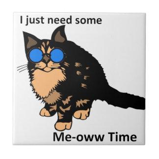 ちょうど必要性の猫の鳴き声の時間 タイル