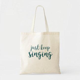 ちょうど歌うことを保って下さい トートバッグ