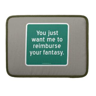 ちょうど私にあなたの想像に返済してほしいです MacBook PROスリーブ
