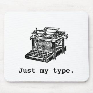 ちょうど私のタイプ、タイプライター マウスパッド