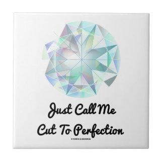 ちょうど私を完全さのダイヤモンドに切られて電話して下さい タイル
