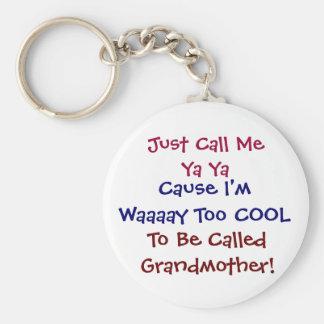 ちょうど私をYa Yaと涼しい祖母Keychain電話して下さい キーホルダー