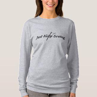 ちょうど裁縫を保って下さい Tシャツ