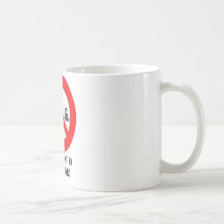 """ちょうどACOGに""""いいえ""""言わないで下さい! コーヒーマグカップ"""