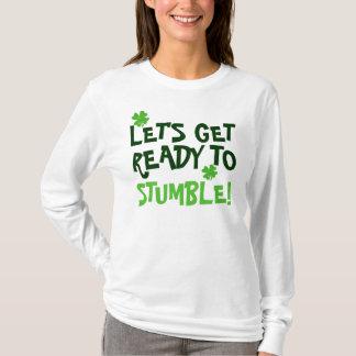 つまずく準備をするために割り当てます! Tシャツ