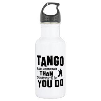 であるものは何でもより素晴らしいタンゴは ウォーターボトル