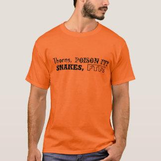 とげ、ツタウルシ、ヘビ、FTF! Tシャツ