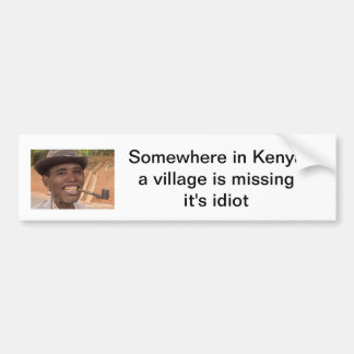 どこかに村がそれを恋しく思っているケニヤに馬鹿はあります バンパーステッカー