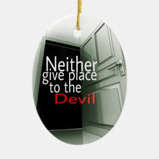 どちらも悪魔に場所を与えません セラミックオーナメント