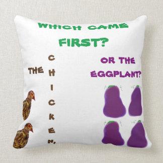 どれが最初に来ましたか。 鶏かナスか。 枕