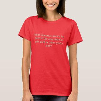 どんな刺激が先生をするか持って下さい Tシャツ