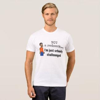ないレッドネック、ちょうどurbanly挑戦されたTシャツ2 Tシャツ