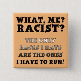 ない人種差別のおもしろいなボタンのバッジPinのことわざの引用文 5.1cm 正方形バッジ
