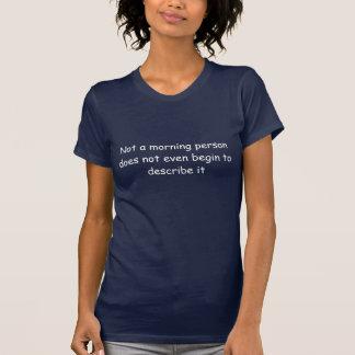 ない朝人はdesに…始めません tシャツ