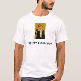 ない私の知事! Tシャツ