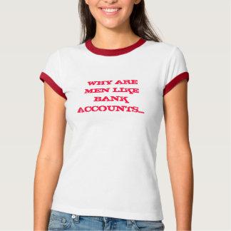なぜある銀行口座のような人が…. Tシャツ