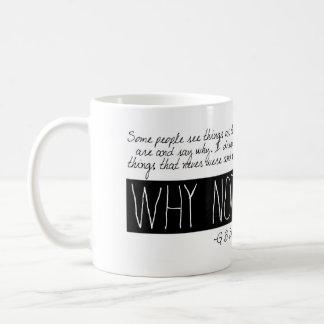 なぜないか。 コーヒーマグカップ