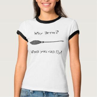 なぜドライブか。 飛ぶことができる時! Tシャツ