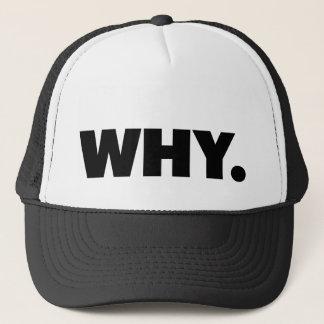なぜ。 おもしろいのスローガンのトラック運転手の帽子 キャップ