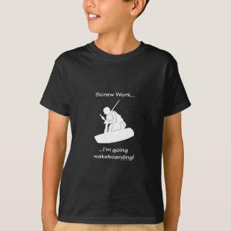 ねじ仕事、私は行くWakeboardingです Tシャツ