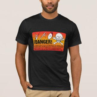 ¡の危険! Tシャツ