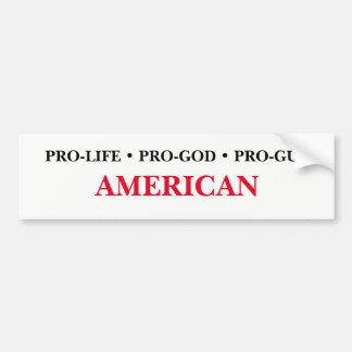 の親神、親銃のアメリカ人妊娠中絶反対 バンパーステッカー