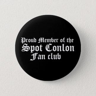 の誇り高いメンバー、点Conlonのファン・クラブ 5.7cm 丸型バッジ