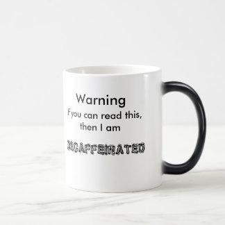 のDECAF警告… モーフィングマグカップ