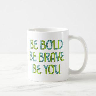 はっきりしたがあって下さい、勇敢があって下さい、あって下さい コーヒーマグカップ