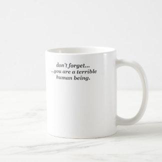 ひどい人間のマグ コーヒーマグカップ