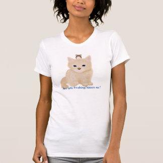 ひどく神経質にされた子ネコ Tシャツ