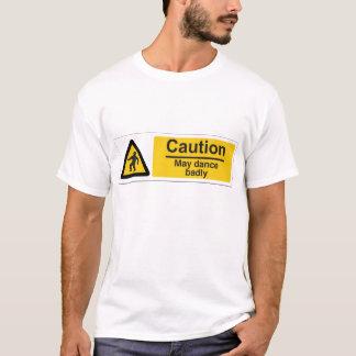 ひどく踊るかもしれないです Tシャツ