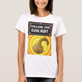 ひょうたんを後を追って下さい! Tシャツ